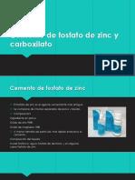 Cemento de Fosfato de Zinc y Carboxilato