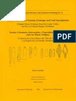 Estado, urbanismo,intercambio y especialización artesanal entre los antiguos mayas
