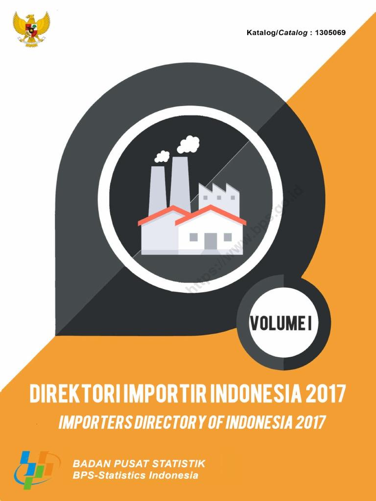 Direktori Importir Indonesia 2017 Jilid I Pdf