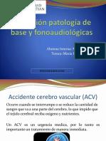 Educación Patología de Base y Fonoaudiológicas