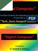 Digital Computer Tutorial by, Er. Swapnil V. Kaware