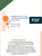 Centrifugation,Desiccation and Levigation
