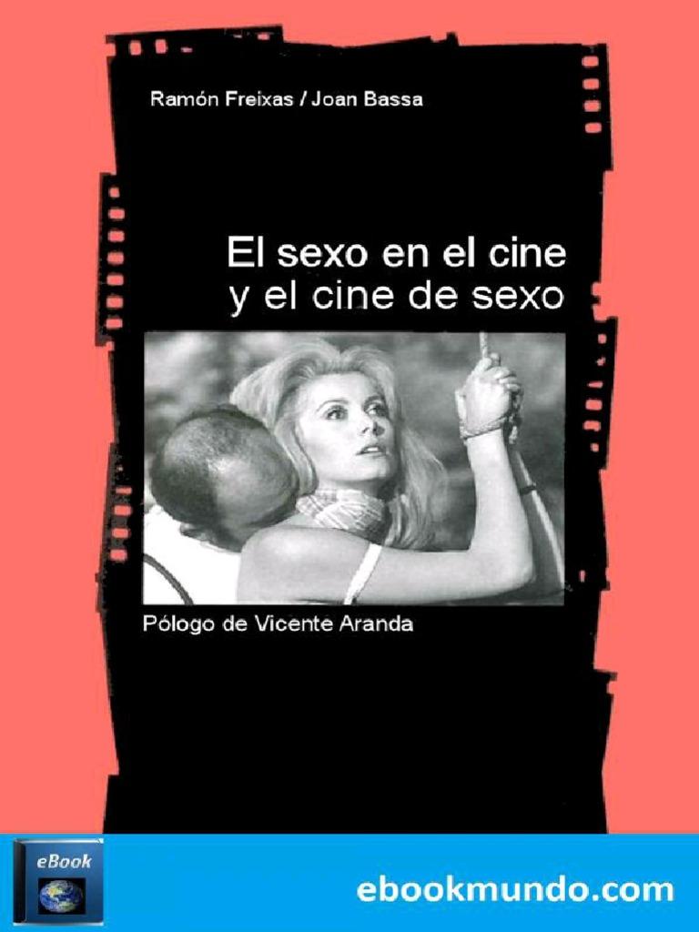Ana Actriz Revelacion Porno Español el sexo en el cine y el cine de - ramon freixas | erotismo