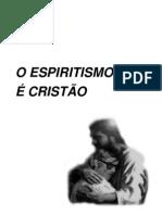 o Espiritismo Eh Cristao
