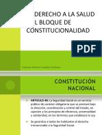 El Derecho a La Salud y El Bloque de Constitucionalidad