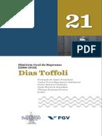 História Oral Do Supremo [1988-2013] - Volume 21 - Dias Toffoli