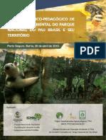 Projeto Política Pedagógico do Parque Nacional do Pau Brasil (PPPEA)