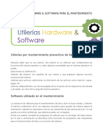 Utilerias Hardware & Software Para El Mantenimiento de La Pc