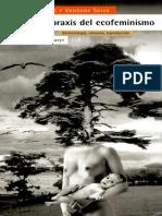 Maria Mies Vandana Shiva La Praxis Del Ecofeminismo. Biotecnologia Consumo y Reproduccion