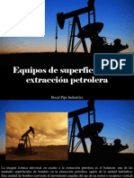 Hocal Pipe Industries - Equipos de Superficie en La Extracción Petrolera