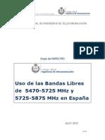 Uso de Las Bandas Libres de 5470-5725 Mhz y 5725-5875 Mhz en Espana