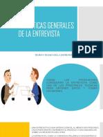 CARACTERISTICAS GENERALES DE LA ENTREVISTA.pptx