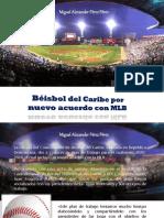 Miguel Alexander Pérez Pérez - Béisbol del Caribe por nuevo acuerdo con MLB