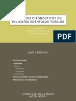 Criterios Diagnósticos en Pacientes Edéntulos Totales