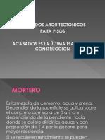 ACABADOS ARQUITECTONICOS - PISOS