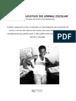 Evidencias Do Impacto Do Jornal Escolar No Programa Acelera Brasil - Recife e Salvador 2017
