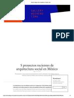 5 Proyectos Recientes de Arquitectura Social