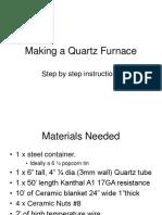 How to make a quarz furnance