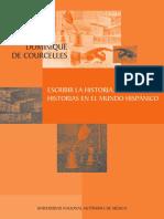 DOMINIQUE DE COURCELLES, ESCRIBIR LA HISTORIA, ESCRIBIR HISTORIAS EN EL MUNDO HISPÁNICO