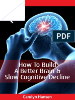 How to Build a Better Brain
