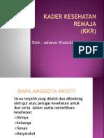 185082392-1-2-Kader-Kesehatan-Remaja.ppt