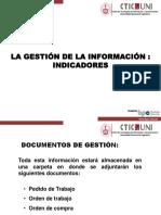 Gestión de La Información, Indicadores