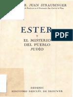 Ester y El Misterio Del Pueblo Judio
