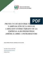 Proyecto de Reestructuración y Ampliación de La Red de Cableado Estructurado de La Empresa Agroidustrial America Libre