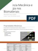 Resistência Mecânica e Tribologia Nos Biomateriais
