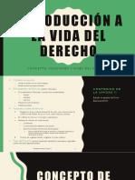 Introducci_n_a_la_Vida_del_Derecho_Unidad_II__Concepto__Fundamento_y_Fines_del_Derecho (1).pptx