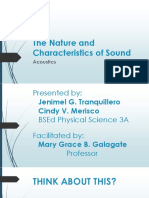 The Nature and Characteristics of Sound