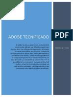 Adobe Tecnificado.