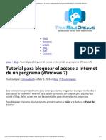 Tutorial Para Bloquear El Acceso a Internet de Un Programa (Windows 7) _ True Role Dreams