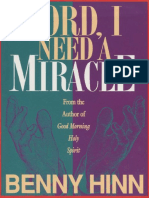 Lord, I Need a Miracle - Benny Hinn