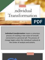 Individual Transformation