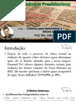 METODOLOGIA DE EXEGESE AT - CRITÉRIOS DA CR´´ITICA TEXTUAL