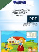 Sistema Educ. Vnz 1881-1958