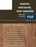 Goethe, Nietzsche and Wagner. Their Spinozian Epics of Love and Power.