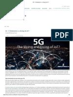 5G - O Fatiamento e o Dicing Da IoT