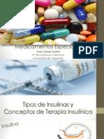 Medicamentos Especiales. Insulinas y Otros.