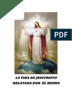LA VIDA DE JESUCRISTO RELATADA POR ÉL MISMO.
