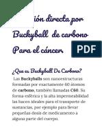 Inyección Directa Por Buckyball de Carbono Para El Cáncer