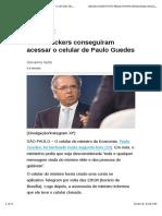 Como hackers conseguiram acessar o celular de Paulo Guedes.pdf