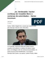 Game Over, Verdevaldo - Hacker Confessa Ter Invadido Moro e Centenas de Autoridades – Senso Incomum
