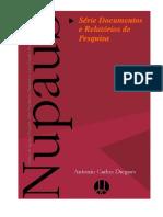 Diegues , 2004 Comunidades Litorâneas e Unidades