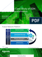 Deployment Case Study of Sdn and Nfv Transformation