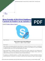 Skype Portable v8.50.0.38-66 Multilenguaje (Español), Convierte Tu Pendrive en Un Auténtico Teléfono