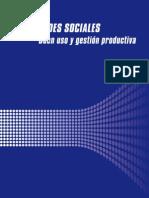 Redes Sociales - Buen uso y gestión Productiva