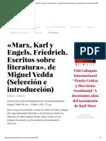 «Marx, Karl y Engels, Friedrich. Escritos Sobre Literatura», De Miguel Vedda (Selección e Introducción) - Herramienta WEB