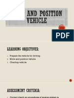 Move and Position Vehicle